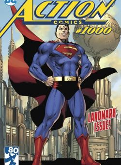 Action Comics #1000 Cover Jim Lee, Scott Williams (April 2018) Superman