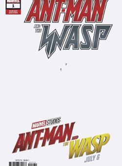 Ant-Man and the Wasp Nº1 Art by Javier Garron Cover Movie Variant (June 2018)