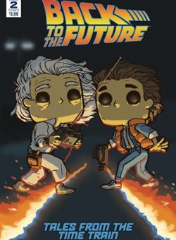 Back To The Future Time Train #2 Funko Art Cover B Adam Wolfe (February 2018)