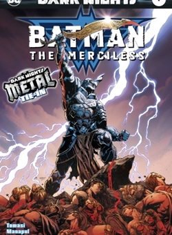 Dark Knights : Batman The Merciless Metal Tie In Cover Foiled by Jason Fabok (October 2017)