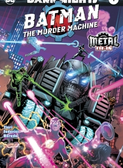 Dark Knights : Batman The Murder Machine Metal Tie In Cover Foiled by Jason Fabok (September 2017)