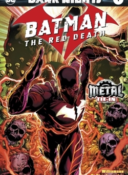 Dark Knights : Batman The Red Death Metal Tie In Cover Foiled by Jason Fabok (September 2017)