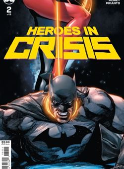 Heroes in Crisis #2 (of 7) Cover Clay Mann (October 2018)