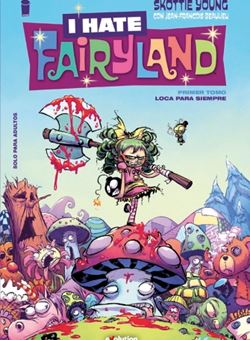 I Hate Fairyland Nº 1 (Skottie Young)