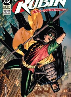 Robin 80Th Anniversary 100 Page Super Spectacular 1990s Variant Cover Jim Cheung (March 2020)