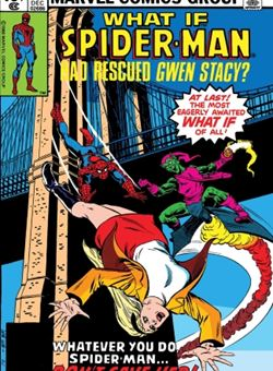 True Believers What If Spider-Man Rescued Gwen Stacy Nº 1 (October 2018)